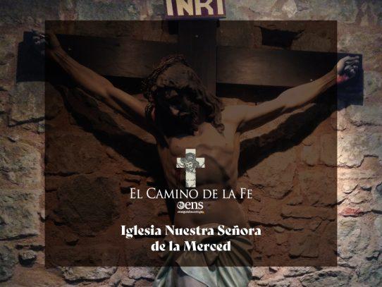 El Camino de la Fe, Iglesia Nuestra Señora de La Merced