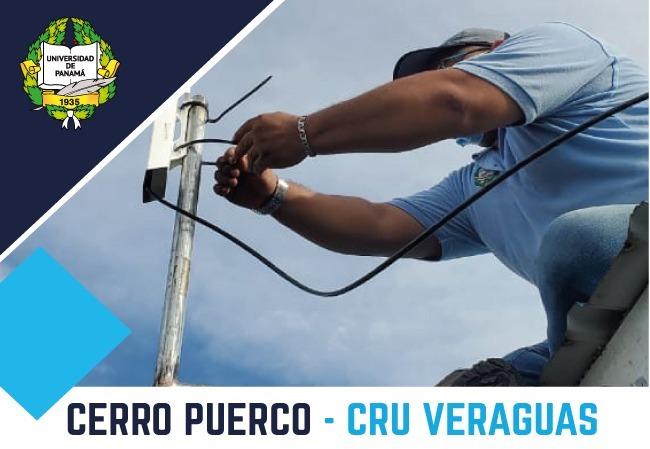 UP estableció servicio de fibra óptica en Cerro Puerco