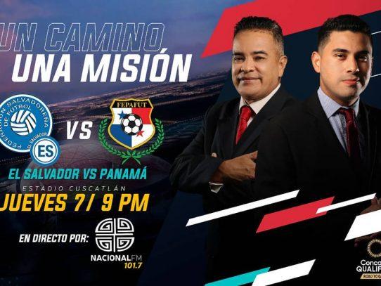Nacional F.M. 101.7 transmitirá el partido Panamá-El Salvador de hoy