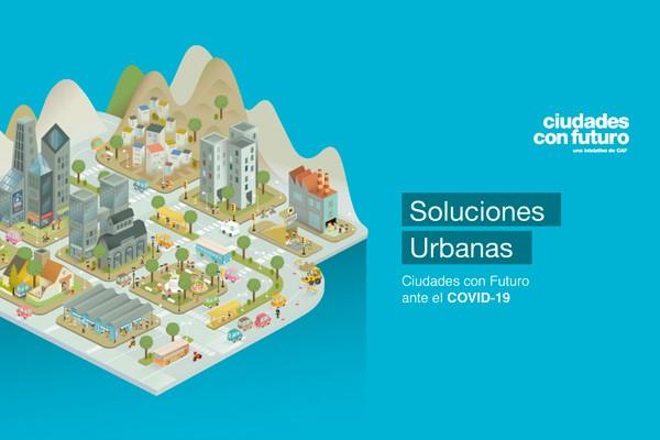 """Promueven el """"Concurso de ideas covid-19: nuevas oportunidades para ciudades sostenibles"""""""