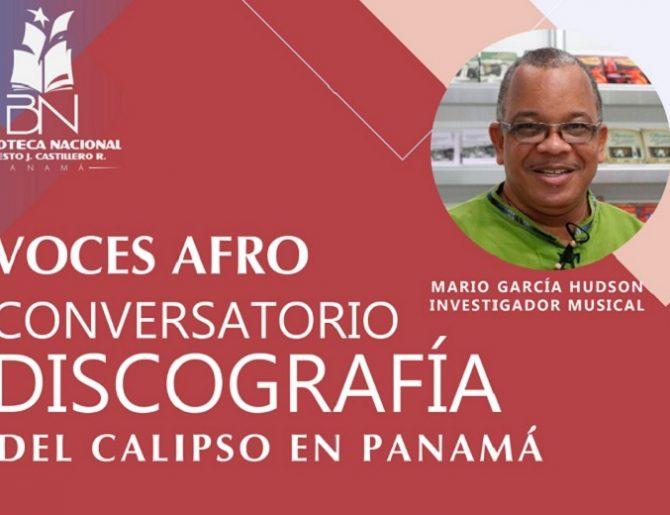 Cierre de festival Voces Afro con el conversatorio Discografía de calipso en Panamá